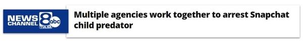 ABC News 8 headline: Multiple agencies work together to arrest Snapchat child predator