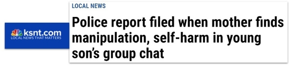 KSNT.com headline: Police report filed when mother finds manipulation, self-harm in young son's group chat