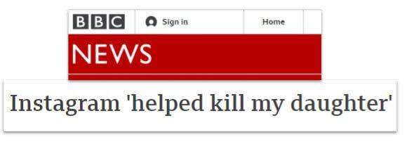 BBC News headline: Instagram 'helped kill my daughter'