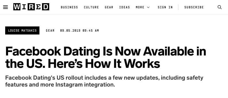 Wired headline: Facebook Dating is Not Available in the US. Here's How It Works. Facebook Dating US Rollout includes a few new updates, including safety features and more Instagram integration
