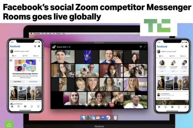 Tech Crunch headline Facebook's social Zoom competitor Messenger Rooms goes live lobally