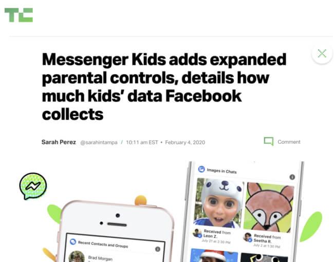 Tech Crunch headline Messenger Kids adds expanded parental controls, details how much kids' data Facebook collects
