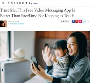 Popsugar headline: Trust Me, This Free Video Messaging App Is Better than FaceTime For Keeping in Touch