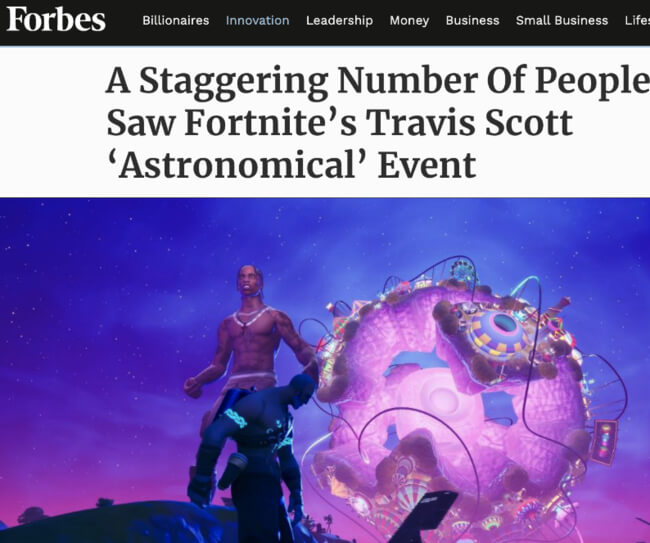 Forbes headline: A staggering number of people saw Fortnite's Travis Scott 'Astronomical' Event
