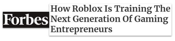 Forbes headline: How Roblox is training the next generation of gaming entrepreneurs