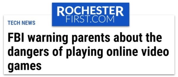 Rochester First.com headline: FBI warning parents about the dangers of playing online video games