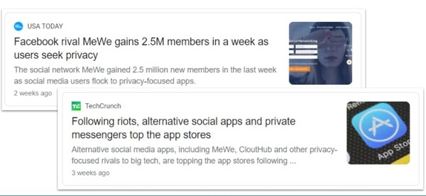 USA Today headline: Facebook rival MeWe gains 2.5M members in a wee as users seek privacy. Tech Crunch headline: Following riots, alternative social apps and private messengers top the app stores
