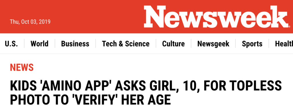 Newsweek headline: Kids 'Amino App' asks girl, 10, for topless photo to' verify' her age