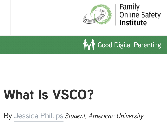 Family Online Safety Institute: Good Digital Parenting: What is VSCO?