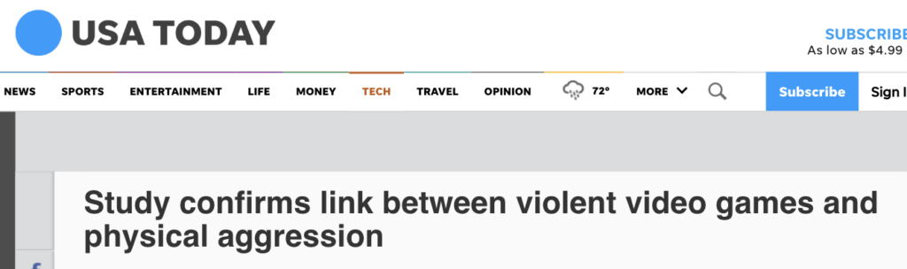 USA Today headline: Study confirms link between violent video games and physical aggression