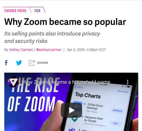 The Verge headline: Why Zoom became so popular: Its selling points also introduce privacy and security risks.