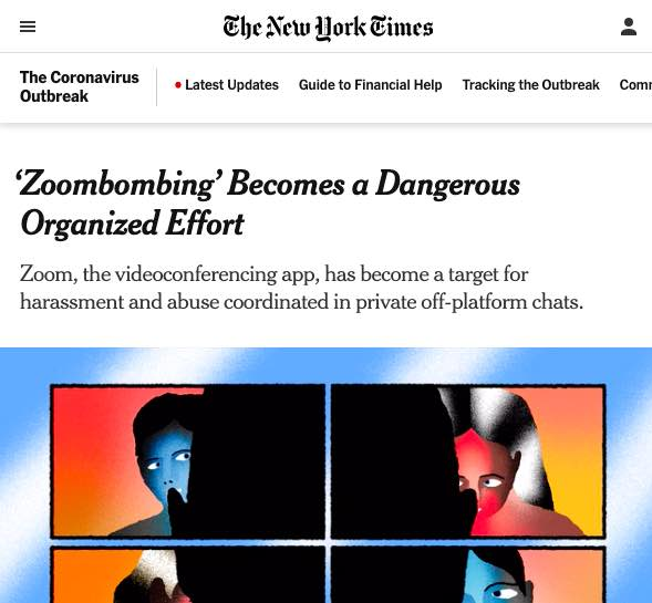 The New York Times: 'Zoombombing' becomes a dangerous organized effort