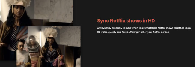 Netflix Party Marketing: Sync Netflix shows in HD