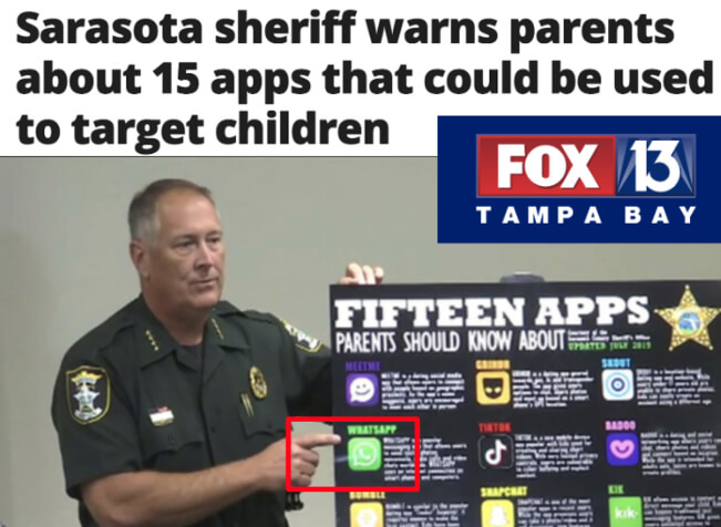 Fox 13 Tampa Bay News headline: Sarasota sheriff warns parents about 15 apps that could be used to target children (shows Whatsapp)