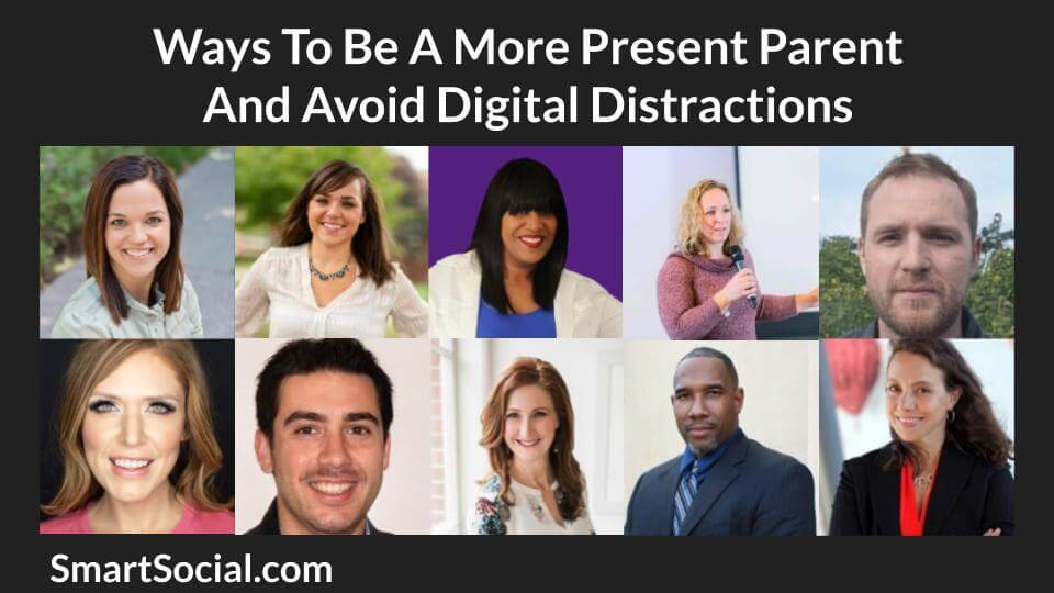 Ways To Be A More Present Parent And Avoid Digital Distractions by SmartSocial.com