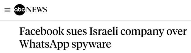 ABC News headline: Facebook sues Israeli company over WhatsApp spyware