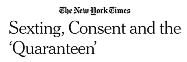 The New York Times headline: Sexting, consent and the 'qaranteen'