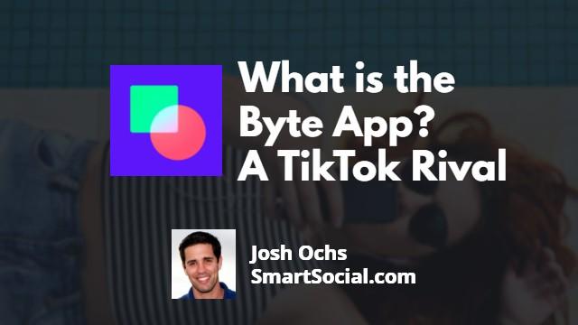 Byte App Guide | SmartSocial.com