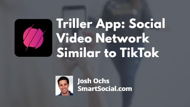Triller App Guide for Parents | SmartSocial.com