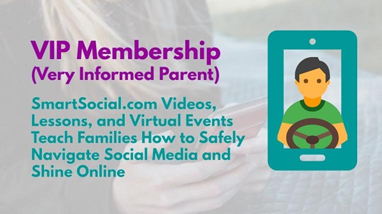 VIP Membership at SmartSocial.com (Very Informed Parents)