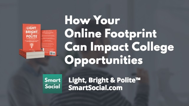 How Social Media Can Hurt Your Career (Ch 1 from Light, Bright and Polite for Teens) Light, Bright & Polite SmartSocial.com