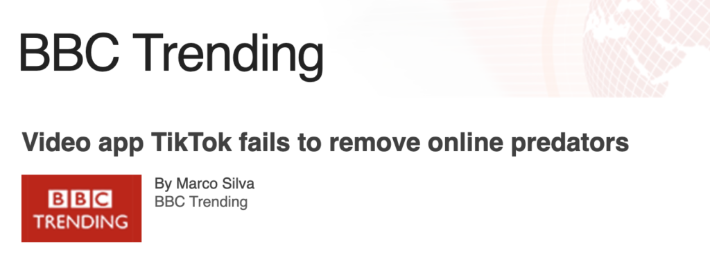 """Video App TikTok fails to remove online predators"" headline from BBC Trending"