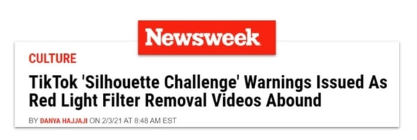 """""""TikTok 'Silhouette Challenge' Warnings Issues as Red Light Fliter Removal Videos Abound"""" headline from Newsweek"""