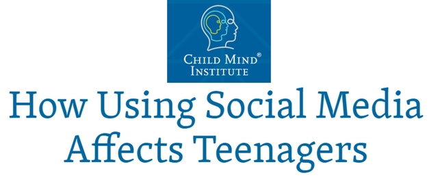 Child Mind Institute How Using Social Media Affects Teenagers