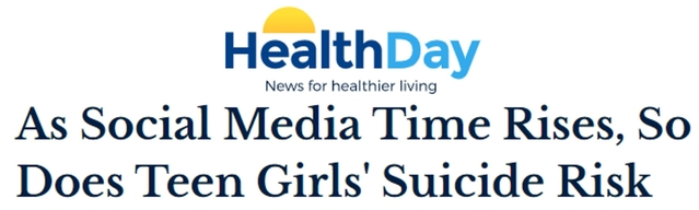 Health Day headline: As Social Media Time Rises, So Does Teen Girls' Suicide Risk