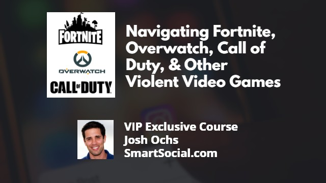 Navigating Fornite, Overwatch, Call of Duty & Other Violent Video Games