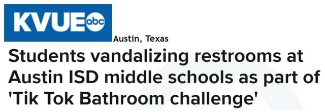 """Studenets vandalizing restrooms at Austin ISD middle schools as part of 'Tik Tok Bathroom challenge' KVUE headline in Austin, Texas"