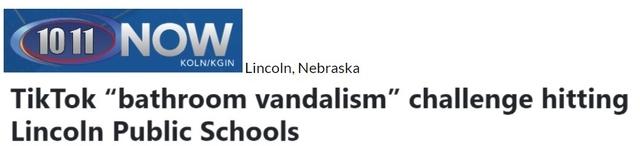 """TikTok ""bathroom vandalism' challenge hitting Lincoln Public Schools"" 1011 Now headline from Lincoln, Nebraska"