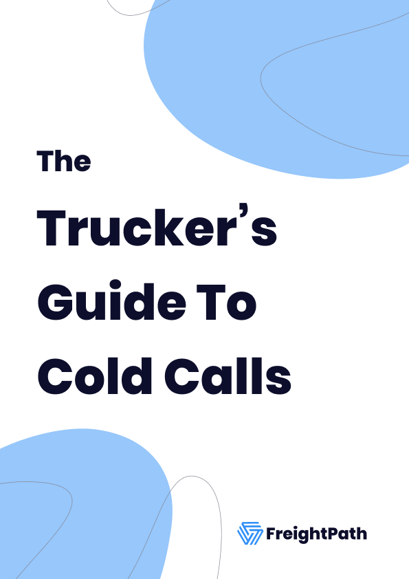 The Trucker's Guide To Cold Calls