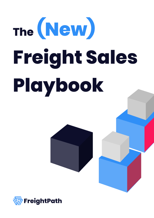 The (New) Freight Sales Playbook