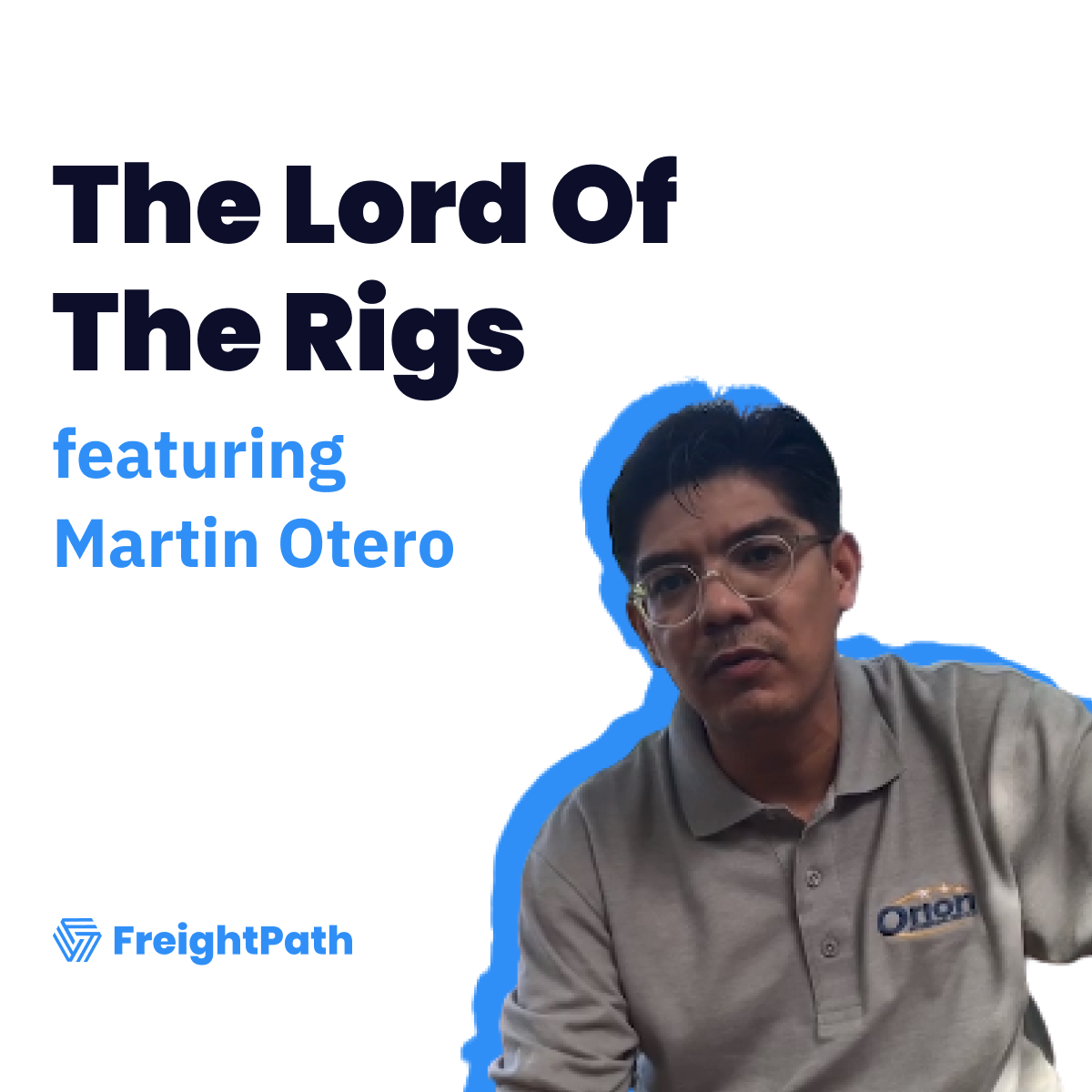 Martin Otero Reveals The Strategies He Uses To Grow His Trucking Business