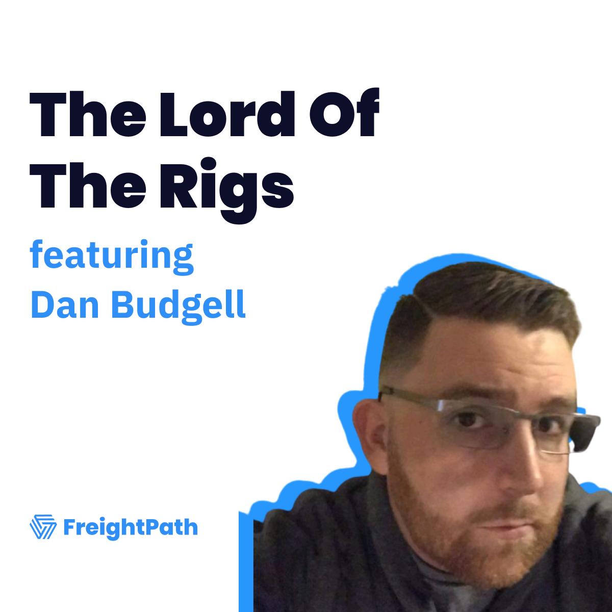 How Dan Budgell Bridges The Gap Between Technology And Trucking