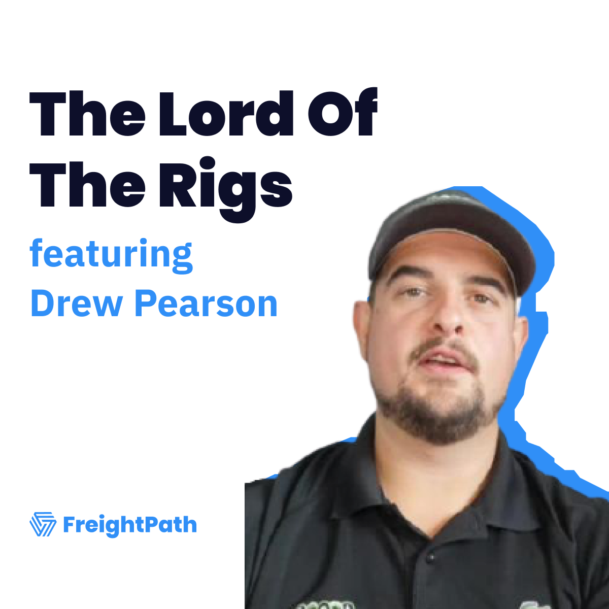Drew Pearson Reveals The Strategies That Helped Him Close Over $X A Month In Freight