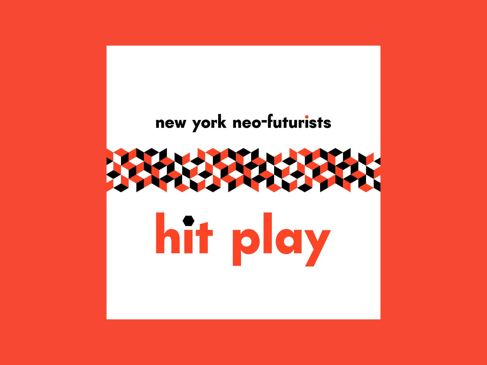 New York Neo-Futurists Concept 2