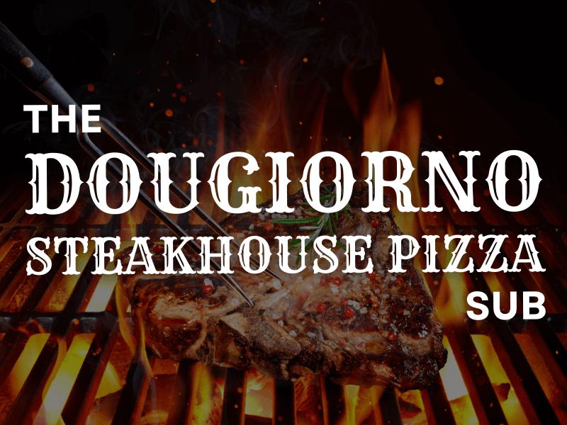 The Dougiorno steahouse pizza sub logo.