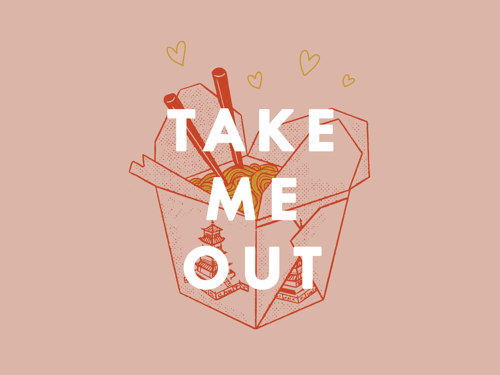 "An illustration of a Chinese take-out container and the words ""take me out."""