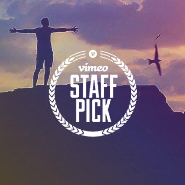 Awarded Vimeos Staff Pick