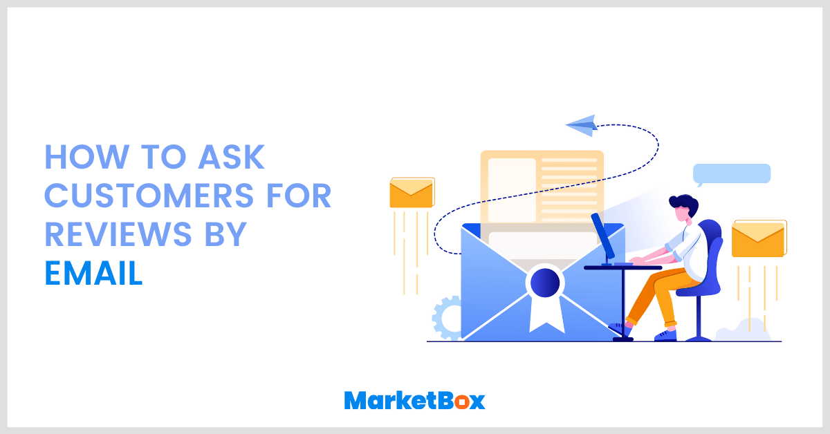 How to ask customers for reviews by email