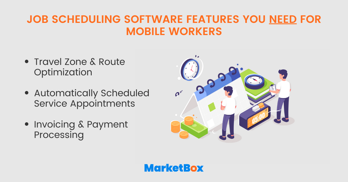 Job scheduling features you need for mobile workers