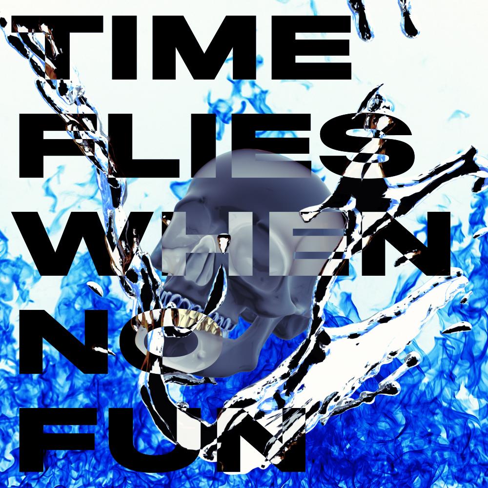 time flies when no fun