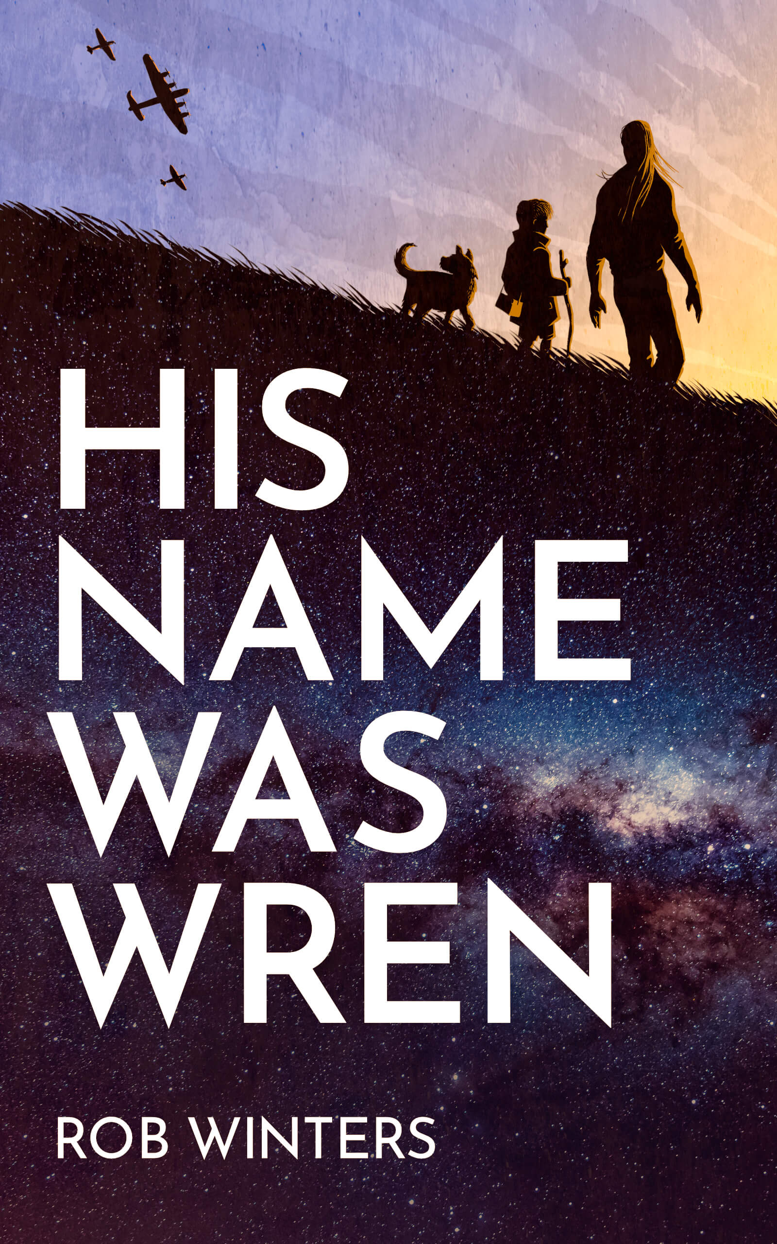 Book cover shows a man, child and dog walking outside on a field. The field faced and blends with a galaxy of stars, while overhead three World War Two planes fly.