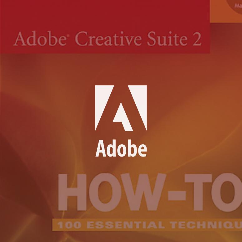 Adobe Creative Suite 2 How-Tos