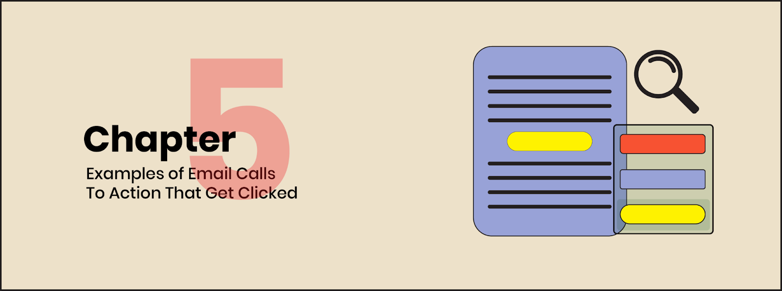 Chapter 5: Examples of email calls to action that get clicked on