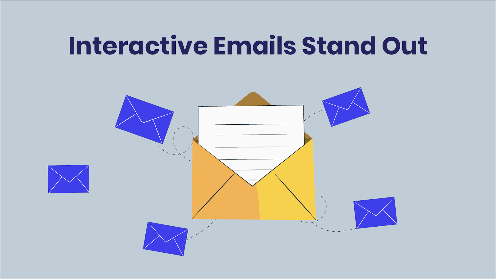 Interactive emails stand out from the email clutter