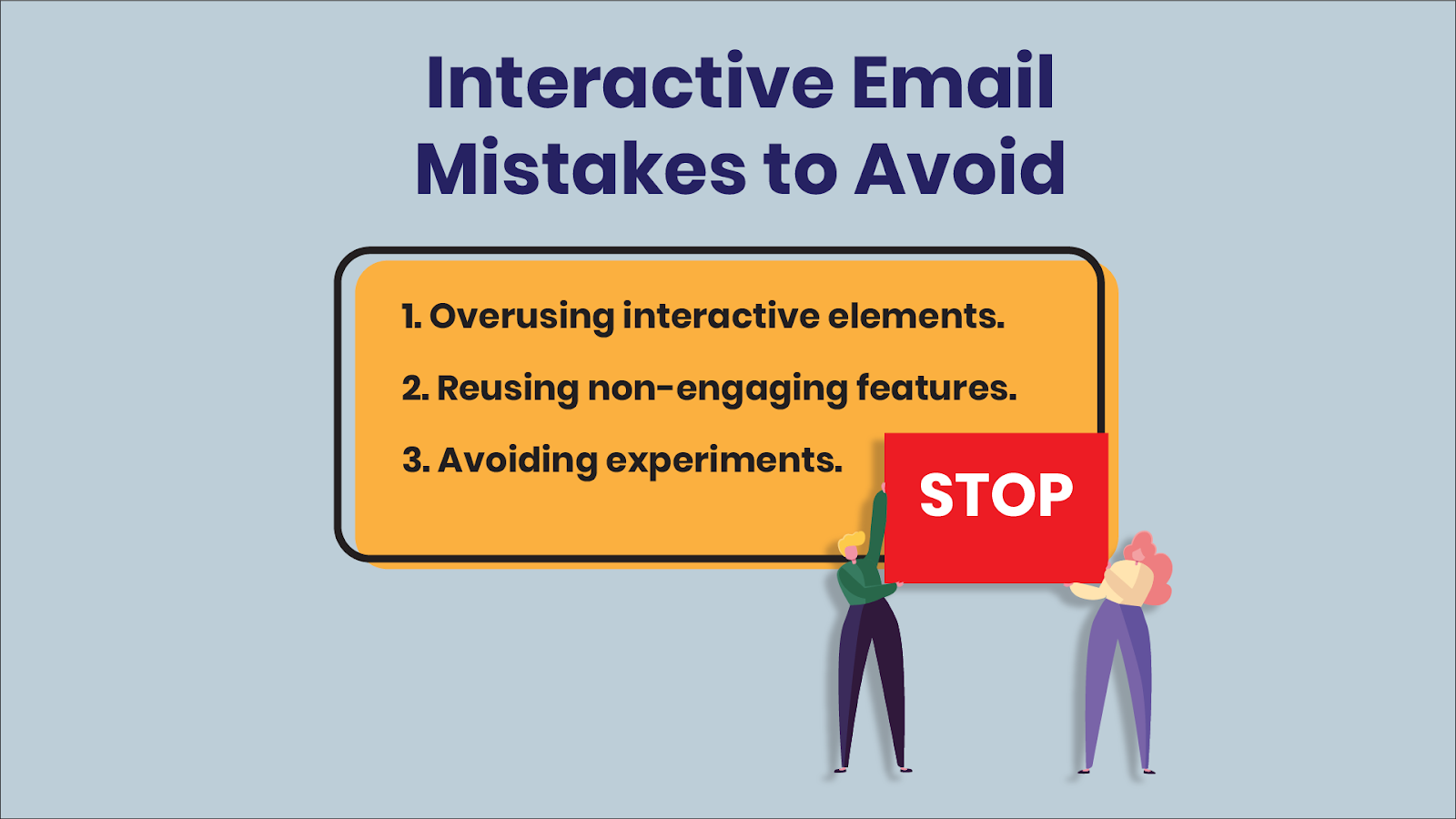 Mistakes to avoid when designing interactive emails