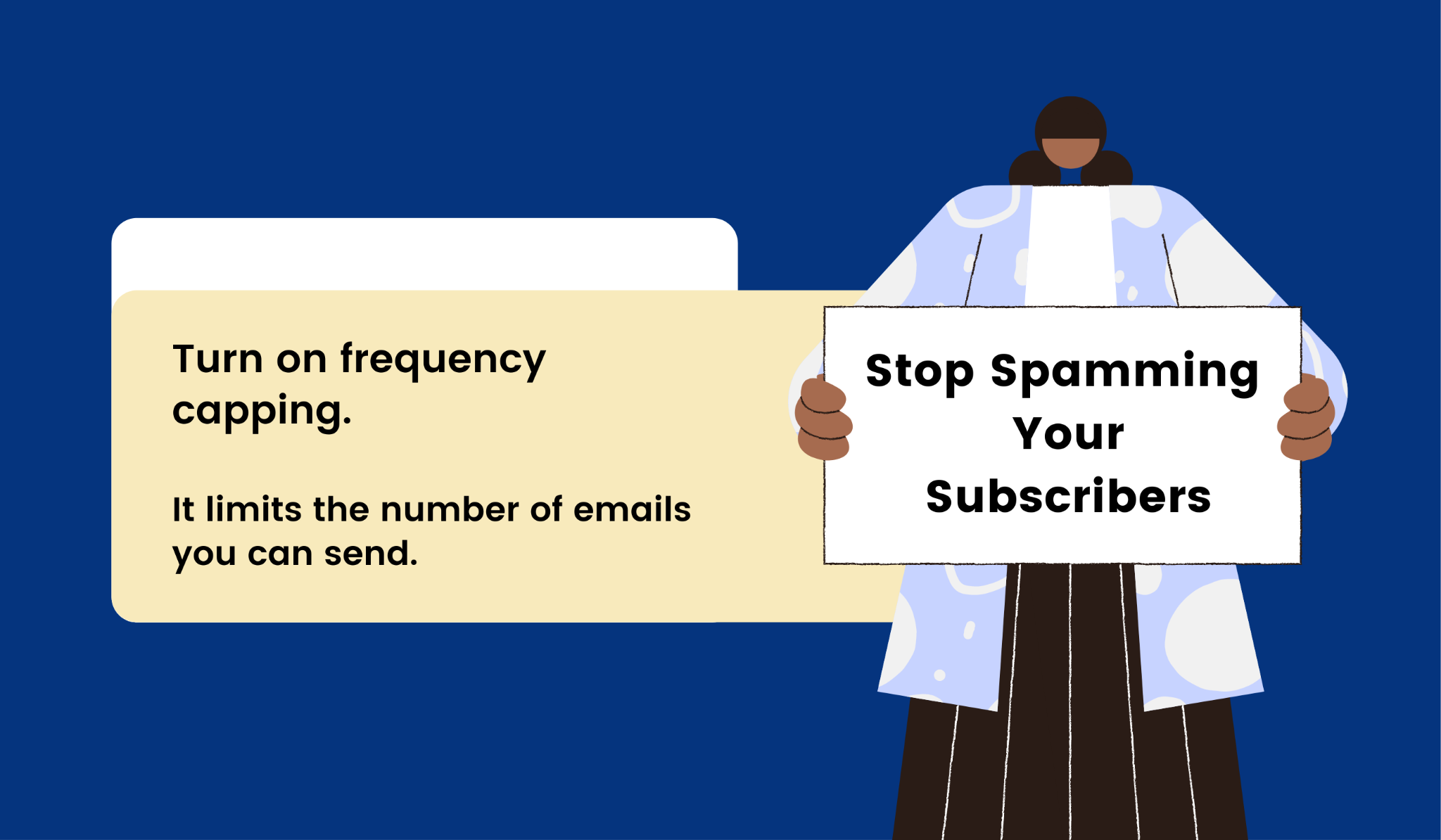 Stop bombarding your subscribers with emails through frequency capping